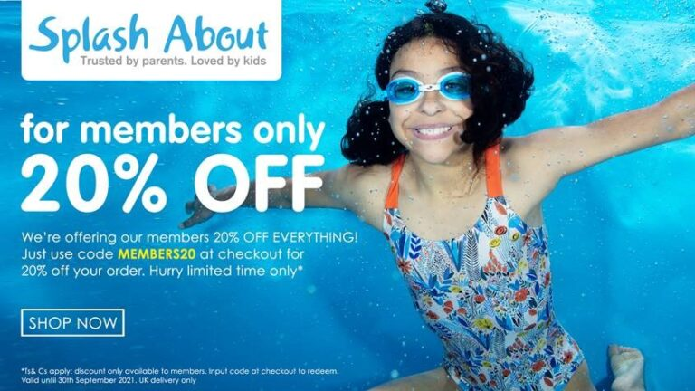 Splash about - 20% off for members only - click to shop now